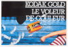 Kodak Gold, Le voleur de couleurs France. (1981)., - (CAP0187)